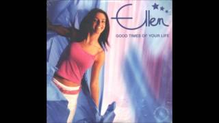 Watch Ellen Good Times Of Your Life video