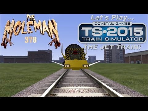Let's Play Train Simulator 2015: THE JET TRAIN!