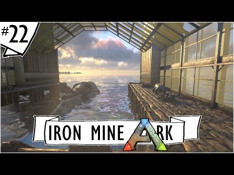 Ark: Survival Evolved :: Ep. 22 :: Megalodon Pen with a View :: IronMine :: Ark Let's Build Series
