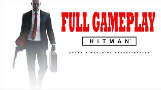 Hitman Full Game Walkthrough Part 1 Let