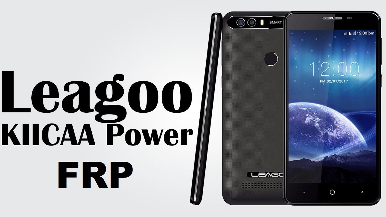 Leagoo kiicaa power bypass google frp - updated September 2019