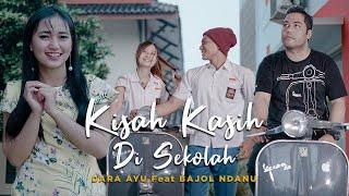 Dara Ayu Ft. Bajol Ndanu - Kisah Kasih Di Sekolah (Official Reggae Version)