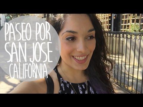 Paseo por San Jose, California  Vlog 25