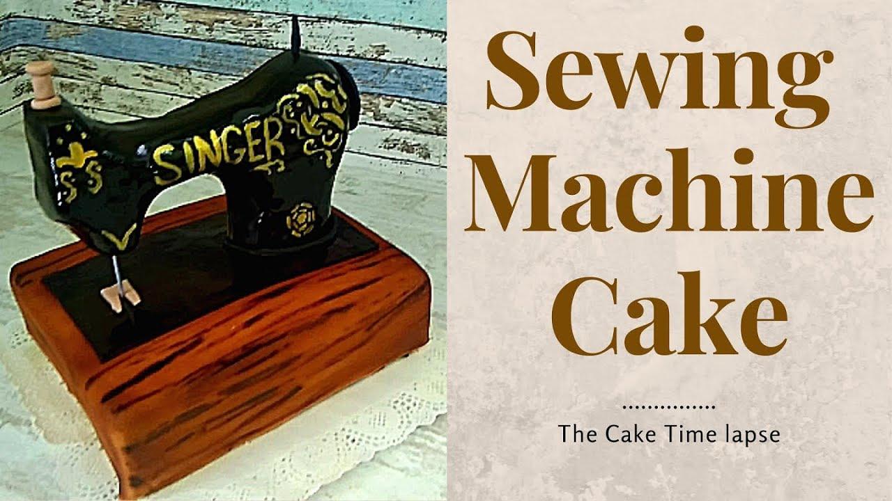 Download Sewing Machine Cake - SINGER