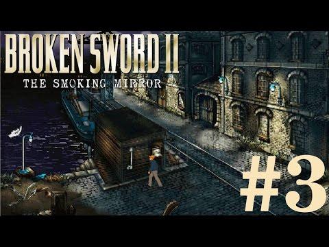 Broken Sword 2: The Smoking Mirror Walkthrough part 3 |