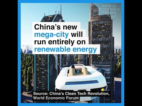 China's new mega city will run entirely on renewable energy