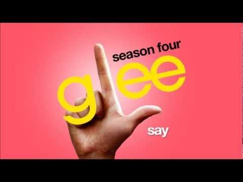 Say - Glee Cast [HD FULL STUDIO]