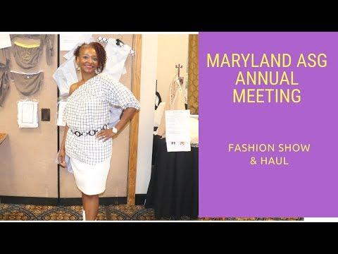 Maryland ASG Annual Meeting 2018- Fashion Show & Haul