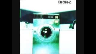 Electro-Z - Electro-Z (Álbum completo) (1999)