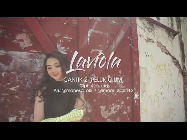 Laviola - Syantik 2 (Peluk Cium) (Official Music Video) #1