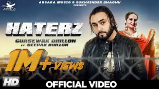 Haterz Gursewak Dhillon Deepak Dhillon Free MP3 Song Download 320 Kbps