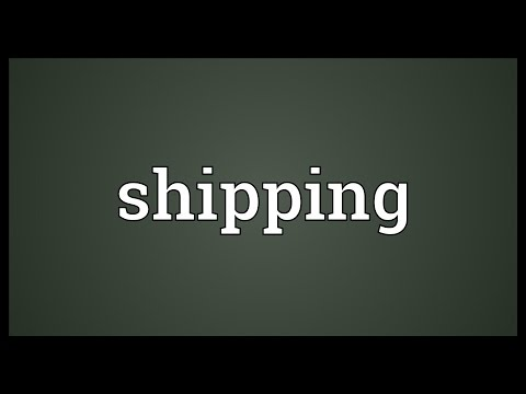 Shipping Meaning