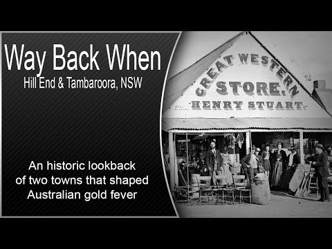 Lets Look Back To An Early Time Of A Gold Rush That Shaped NSW - Hillend & Tambaroora
