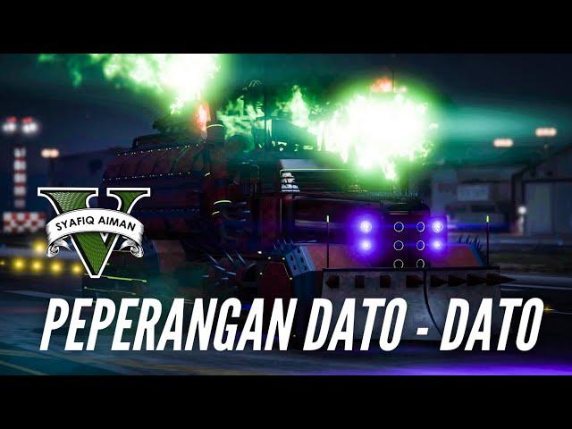 PEPERANGAN DATO - DATO! - GTA 5 Online (Bahasa Malaysia)