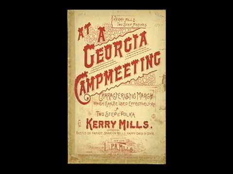 Kerry Mills - At A Georgia Camp Meeting