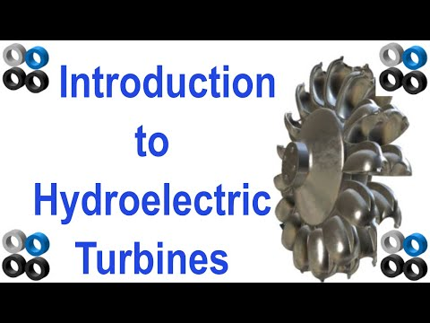 Introduction to Hydroelectric Turbines (Kaplan, Francis, Pelton)
