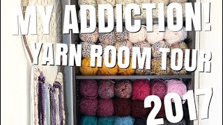 I HAVE AN ADDICTION! Yarn Room Tour 2017