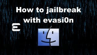 How to jailbreak iOS 6 untethered with evasi0n - iPhone - iPad - iPod touch