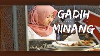 GADIH MINANG - PAJAPAJA (Official Video)