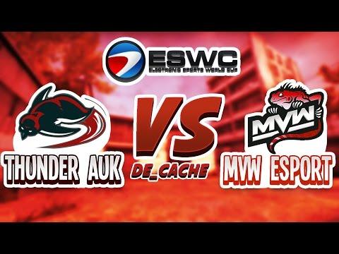 CSGO - ESWC 2016 THUNDER AUK VS MVW CACHE