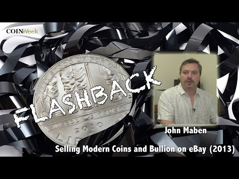 CoinWeek Flashback: Selling Modern Coins and Bullion on eBay (2013). VIDEO: 3:04.