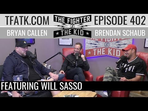 The Fighter and The Kid - Episode 402: Will Sasso