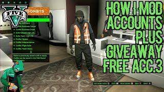 HOW I MOD ACCOUNTS+GIVEAWAY FREE ACC.#4  GTA V ONLINE 