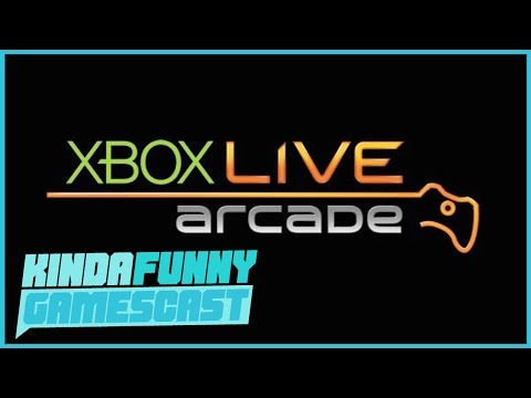 The Epic History of Xbox Live Arcade - Kinda Funny Gamescast Ep. 90 (Pt. 3)