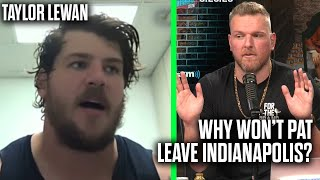 Taylor Lewan Asks Pat McAfee Why He Wont Move Away From Indianapolis