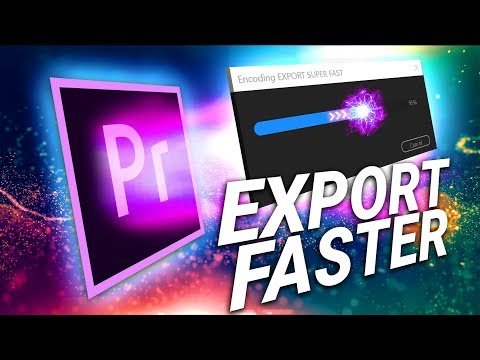 5 Tips to Export Faster from Premiere Pro | Cinecom net