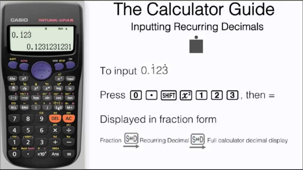 How To Input Recurring Decimals (Repeating) - Casio Calculator fx ...