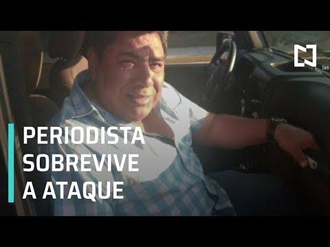 Periodista sobrevive a ataque en Salina Cruz, Oaxaca - Despierta con Loret