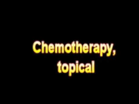 What Is The Definition Of Chemotherapy, topical – Medical Dictionary Free Online