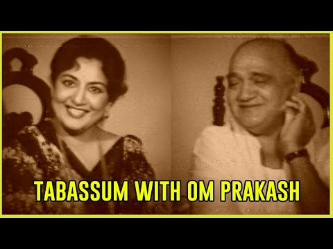 The veteran comic Actor  Om Prakash  Tabassum Talkies