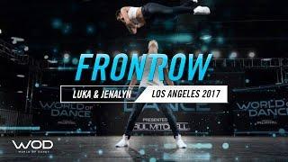 Luka & Jenalyn   FrontRow   World of Dance Los Angeles 2017   #WODLA17