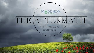 It's Temporary | Aftermath | Made New Chruch
