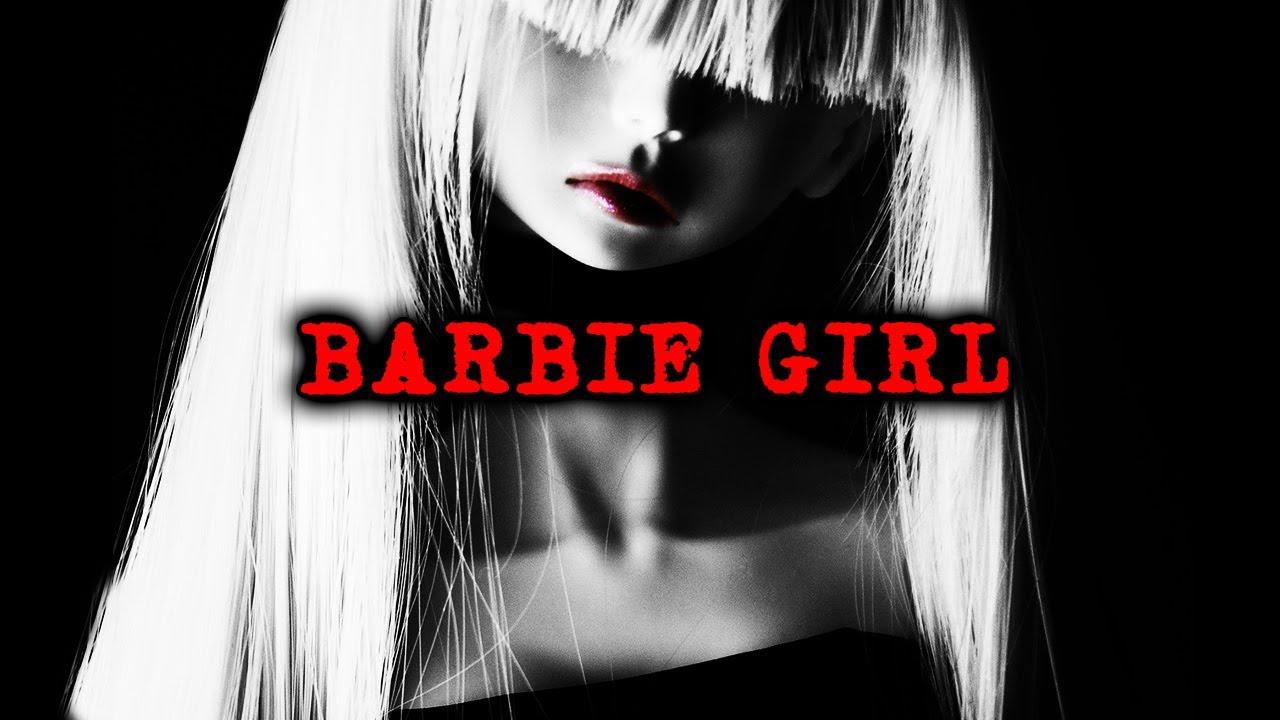Barbie Girl - Creepypasta