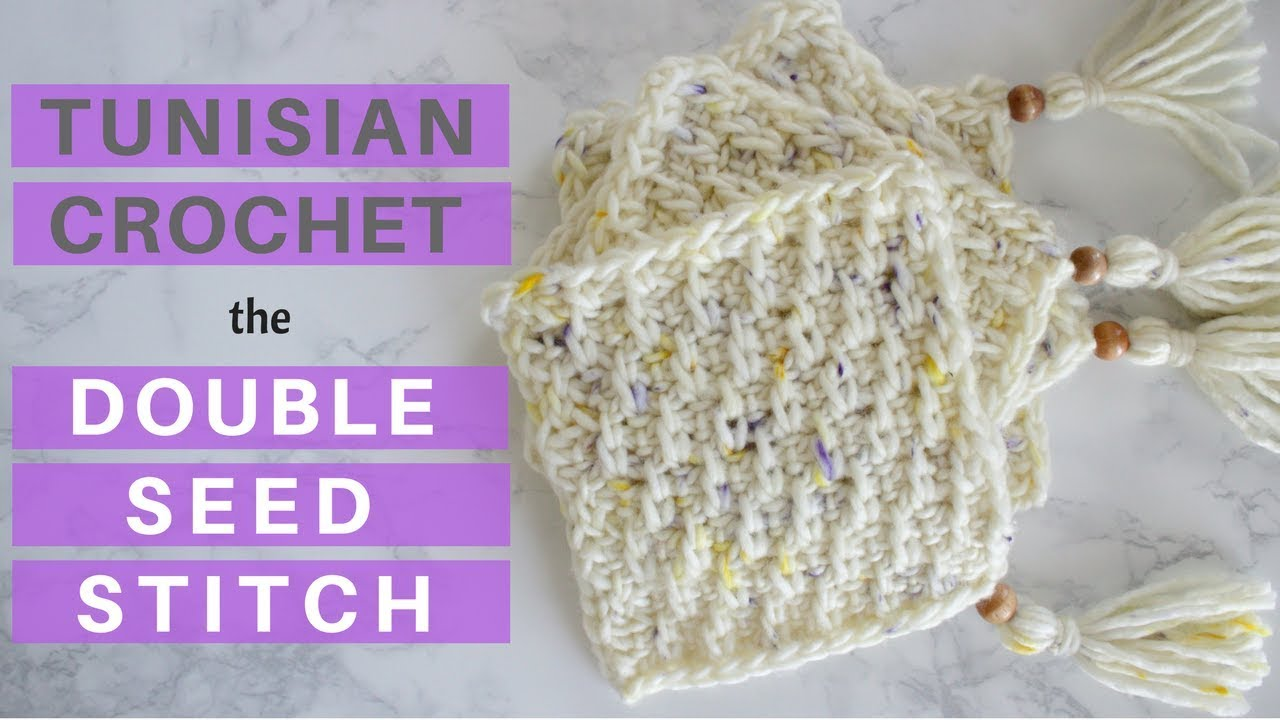 New Stitch Learn The Double Seed Stitch In Tunisian Crochet