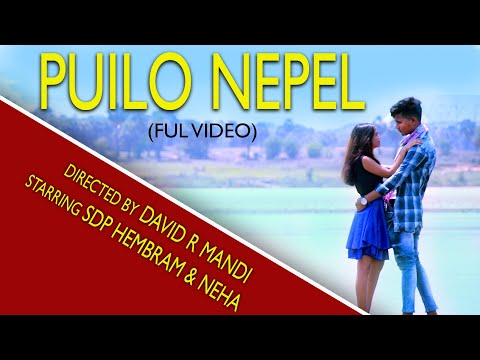 New Santali Video - 2019 | Puilo Nepel - Full Video | Neha & SDP | KSTBP | Tiriyo Music | HD