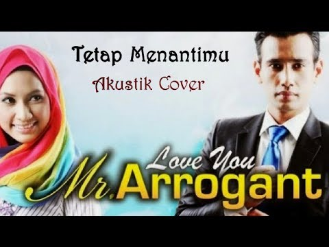 Tetap Menantimu (OST Love You Mr Arrogant) Akustik Cover + Lirik - Kmaroz