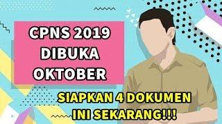 CPNS 2019 D BUKA OKTOBER S APKAN 4 DOKUMEN  N  SEKARANG