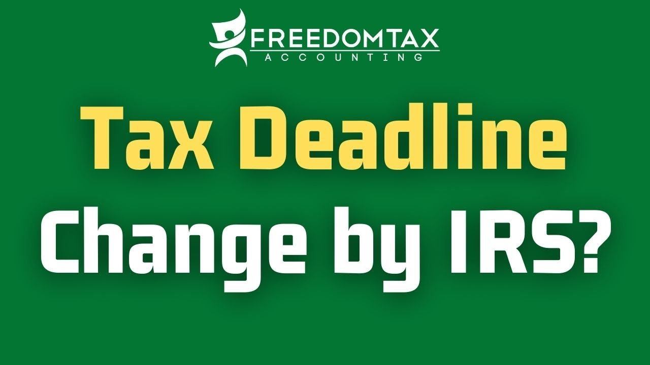 IRS tax deadline changing with taxes expected to be due mid-May ...