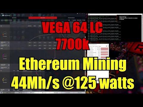 Ethereum Mining @ 44Hh/s @125 Watts Vega 64 LC