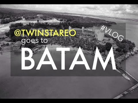 Travel #VLOG - Twin Star Event Organizer goes to Batam