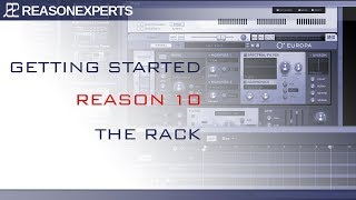 Reason 10 tutorial - the Rack (3 / 10)