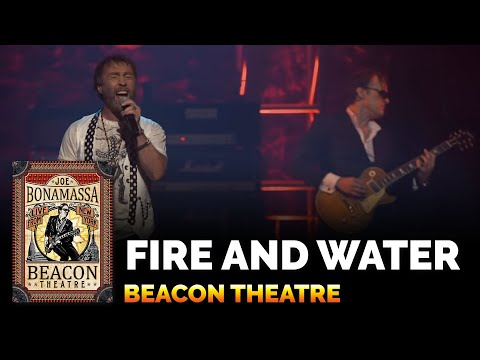 Fire and Water - Joe Bonamassa Beacon Theatre Live From New York