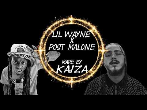Lil Wayne X Post Malone : A Milli Rockstar ~Kaiza