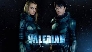 Trailer Music Valerian and the City of a Thousand Planets (Theme Song 2017) - Soundtrack Valerian