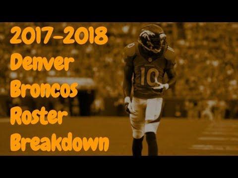 2017-2018 Denver Broncos Roster Breakdown: Madden 18 Rosters