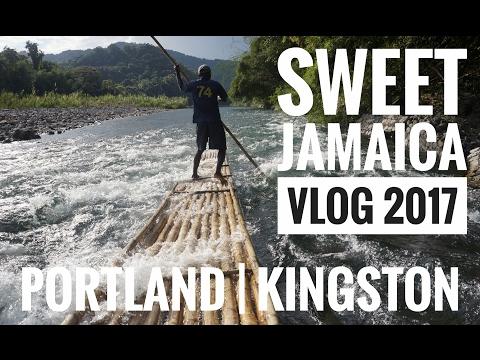 Sweet Jamaica 2017 Vlog   Portland / Kingston